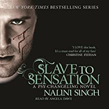 Slave to Sensation: Psy-Changeling, Book 1 | Livre audio Auteur(s) : Nalini Singh Narrateur(s) : Angela Dawe
