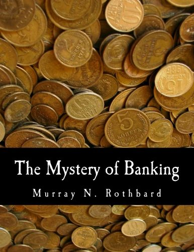 The Mystery of Banking (Large Print Edition)