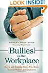 Bullies in the Workplace: Seeing and...
