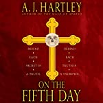 On the Fifth Day | A. J. Hartley