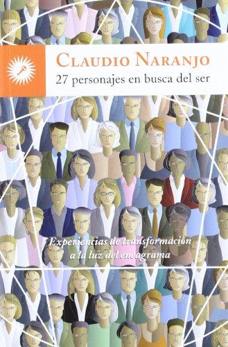 27 Personajes En Busca Del Ser (Psicologia (la Llave))