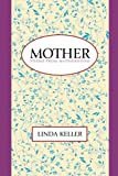 Mother: Poems from Motherhood