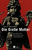 Die Grosse Mutter (3491698014) by Neumann, Erich
