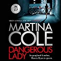 Dangerous Lady Audiobook by Martina Cole Narrated by Annie Aldington