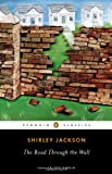 The Road Through the Wall (Penguin Classics) (0143107054) by Jackson, Shirley