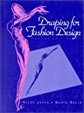 img - for Draping for Fashion Design by Jaffe Hilde Relis Nurie (1993-02-19) Hardcover book / textbook / text book
