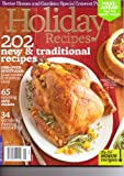 img - for HOLIDAY Recipes Magazine by Better Homes & Gardens. 202 New & Traditional Recipes. 2011. book / textbook / text book