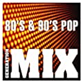 80's & 90's Pop Mix : Non Stop Medley Party