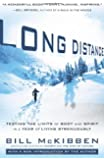 Long Distance: Testing the Limits of Body and Spirit in a Year of Living Strenuously
