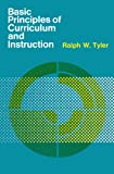 Basic Principles of Curriculum and Instruction (0226820319) by Ralph W. Tyler