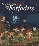 "Afficher ""Le Grand livre farfelu des farfadets"""