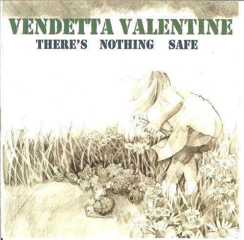 There's Nothing Safe by Vendetta Valentine (2008-03-04)