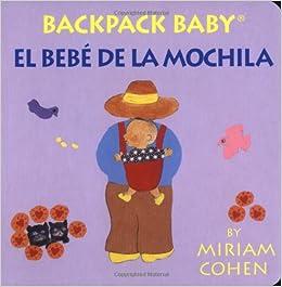Backpack Baby / El Bebé De La Mochila-Backpack Baby Board Books
