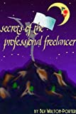Secrets of the Professional Freelancer