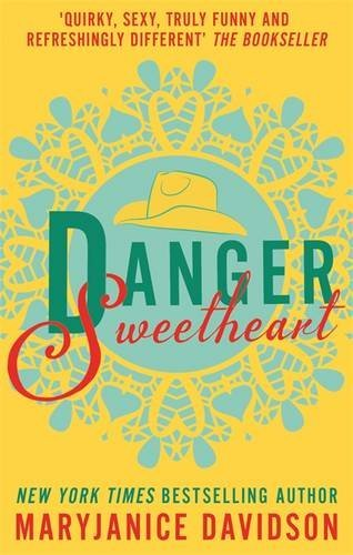 Danger, Sweetheart