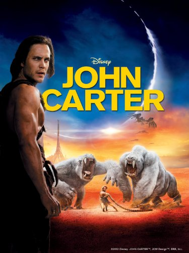 John Carter (Rated: PG-13) - A heroic, inspirational adventure that will thrill beyond imagination.