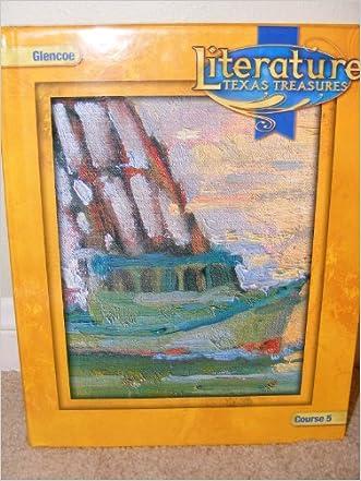 Literature: Course 5: Texas Treasures