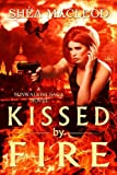 img - for Kissed by Fire (Book Two of the Sunwalker Saga) book / textbook / text book