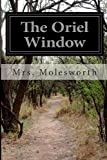 The Oriel Window