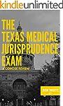 The Texas Medical Jurisprudence Exam:...