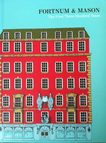 fortnum-and-mason-the-first-three-hundred-years