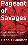 img - for Pageant of Savages book / textbook / text book