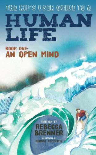 Rebecca Brenner  Brooke Kemmerer - The Kid's User Guide to a Human Life