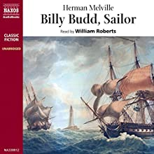 Billy Budd, Sailor Audiobook by Herman Melville Narrated by William Roberts