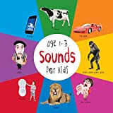 Sounds for Kids age 1-3 (Engage Early Readers: Children s Learning Books) with FREE EBOOK