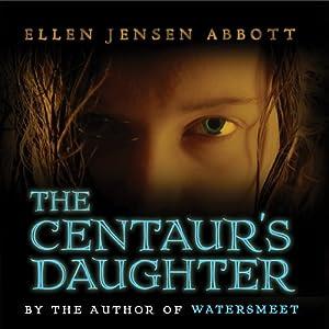 The Centaur's Daughter Audiobook