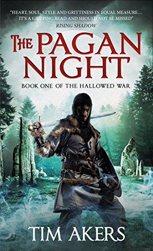 Pagan Night (The Hallowed War #1) [Akers, Tim] (De Bolsillo)