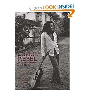 Download e-book Soul Rebel: An Intimate Portrait of Bob Marley in Jamaica and Beyond