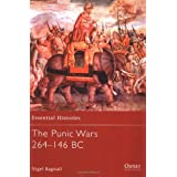 The Punic Wars 264-146 BC (Essential Histories) ~ Nigel Bagnall