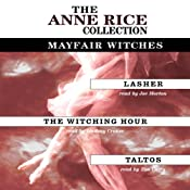 Anne Rice Value Collection: Lasher, The Witching Hour, Taltos | [Anne Rice]