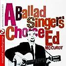 A Ballads Singers Choice