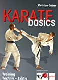 Karate basics: Training . Technik . Taktik