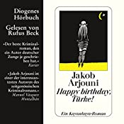Happy Birthday, Türke! | Jakob Arjouni
