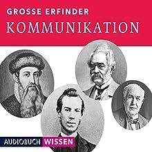 Große Erfinder: Kommunikation Hörbuch von  div. Gesprochen von: Nick Benjamin, Helge Heynold