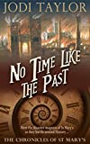 No Time Like The Past (The Chronicles of St Mary Book 5) (English Edition)