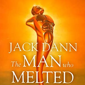 The Man Who Melted Audiobook