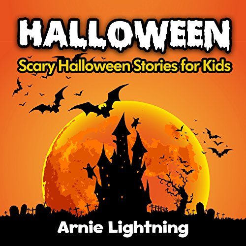 Free Kindle Book : Halloween Stories (Scary Halloween Short Stories): Scary Halloween Stories for Kids + Halloween Jokes (Halloween Stories for Children)