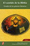 img - for El Sentido De La Biblia: Estudio de los generos literarios (Spanish Edition) book / textbook / text book