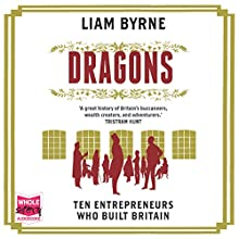 Dragons Audiobook by Liam Byrne Narrated by Roger Davis