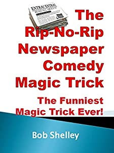 "The Amazing And Funny Rip-no-rip Newspaper Comedy Illusion: ""the World's Funniest Magic Trick!"""