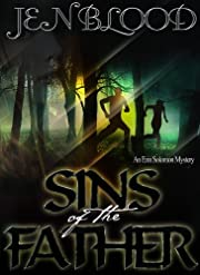 Sins of the Father (Book 2, The Erin Solomon Mysteries)