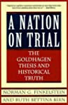 A Nation on Trial: The Goldhagen Thes...