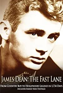 James Dean: The Fast Lane