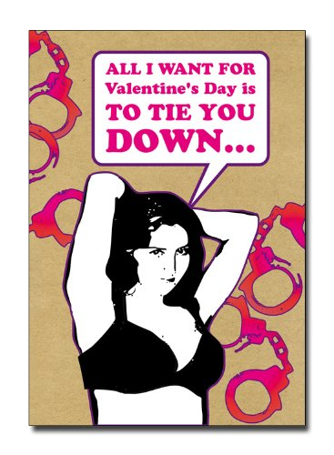 TIE YOU DOWN - Naughty Planet Fabulous Valentine's Day Greeting Card