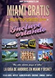Miami Gratis (Spanish Edition)
