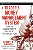 img - for A Trader's Money Management System: How to Ensure Profit and Avoid the Risk of Ruin book / textbook / text book